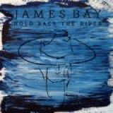 james-bay-hold-back-the-river-ep